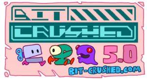 Bit Crushed 5.0 banner by Peter Lazarski